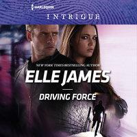 Driving Force - Elle James