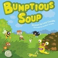 Bumptious Soup - Luicy Camilla