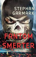 Fantomsmerter - Chris Rantzau Cortes II - Stephan Garmark