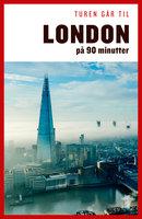 Turen går til London på 90 minutter - Gunhild Riske