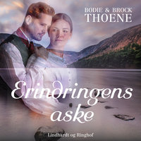 Erindringens aske - Bodie & Brock Thoene