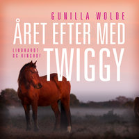 Året efter med Twiggy - Gunilla Wolde
