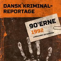 Dansk Kriminalreportage 1992 - Diverse