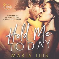 Hold Me Today - Maria Luis