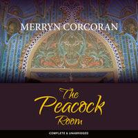 The Peacock Room - Merryn Corcoran