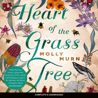 Heart of the Grass Tree - Molly Murn