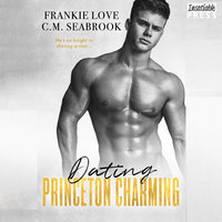 Dating Princeton Charming - Frankie Love,C.M. Seabrook