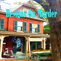 Designs On Murder - Gayle Leeson