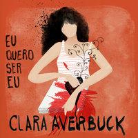 Eu quero ser eu - Clara Averbuck