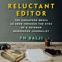 Reluctant Editor - PN Balji