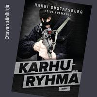 Karhuryhmä - Heidi Holmavuo, Harri Gustafsberg