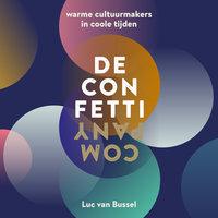 De Confetti Company - Luc van Bussel,Paul Geraeds