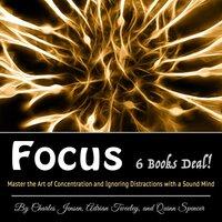 Focus - Adrian Tweeley,Quinn Spencer,Charles Jensen