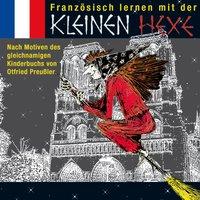 Französisch lernen mit der kleinen Hexe - Otfried Preußler