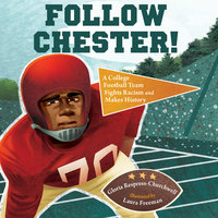 Follow Chester! - Gloria Respress-Churchwell