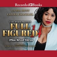 Full Figured 14 - La Jill Hunt, Latoya Chandler