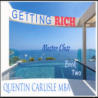 Getting Rich - Book Two - Quentin Carlisle