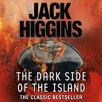 The Dark Side of the Island - Jack Higgins