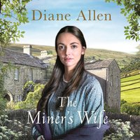 The Miner's Wife - Diane Allen