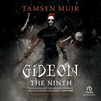 Gideon the Ninth - Tamsyn Muir