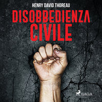 Disobbedienza civile - Henry David Thoreau