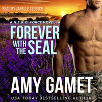 Forever with the SEAL - Amy Gamet