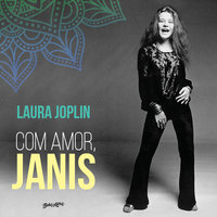 Com amor, Janis - Laura Joplin