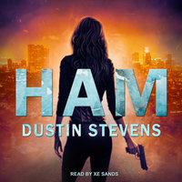HAM - Dustin Stevens