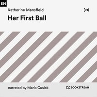 Her First Ball - Katherine Mansfield