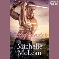 How to Lose a Highlander - Michelle McLean