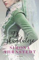 De skandaløse - Simona Ahrnstedt