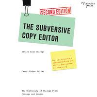 The Subversive Copy Editor - Carol Fisher Saller