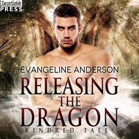 Releasing the Dragon - Evangeline Anderson