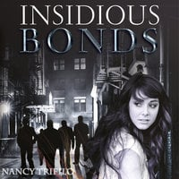 Insidious Bonds - Nancy Trifilo