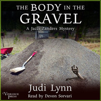 The Body in the Gravel - Judi Lynn