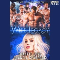 The Wife Legacy: Huxley - Frankie Love,Chantel Seabrook