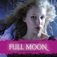 Dark Guardian #2: Full Moon - Rachel Hawthorne