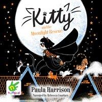 Kitty and the Moonlight Rescue - Paula Harrison