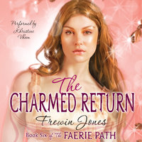 Faerie Path #6: The Charmed Return - Frewin Jones