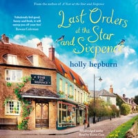 Last Orders at the Star and Sixpence - Holly Hepburn