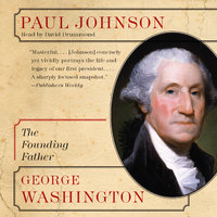 George Washington: The Founding Father - Paul Johnson