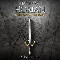 Legend of Horian and the Dycentian Blade - Shah Jalal