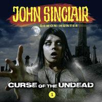 John Sinclair – Demon Hunter, Episode 1: Curse of the Undead - Jason Dark