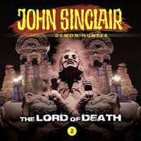 John Sinclair – Demon Hunter, Episode 2: The Lord of Death - Jason Dark