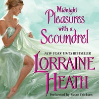 Midnight Pleasures With a Scoundrel - Lorraine Heath