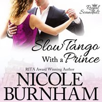 Slow Tango With a Prince - Nicole Burnham