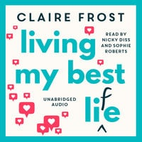 Living My Best Life - Claire Frost