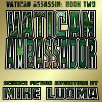 Vatican Ambassador - Mike Luoma
