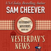 Yesterday's News - Sam Cheever