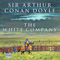 The White Company - Sir Arthur Conan Doyle